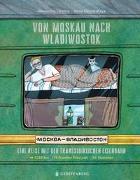 Cover-Bild zu Litwina, Alexandra: Von Moskau nach Wladiwostok