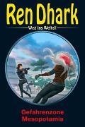 Cover-Bild zu Weinland, Manfred: Weinland, M: Ren Dhark - Weg ins Weltall 86: Gefahrenzone Mesopotamia
