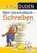 Cover-Bild zu Hilgert, Gabie (Illustr.): Duden: Mein Vorschulblock - Schreiben