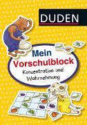 Cover-Bild zu Braun, Christina: Duden: Mein Vorschulblock: Konzentration und Wahrnehmung