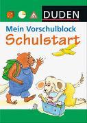 Cover-Bild zu Hilgert, Gabie (Illustr.): Duden: Mein Vorschulblock - Schulstart