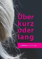 Cover-Bild zu Beck, Katharina: Über kurz oder lang