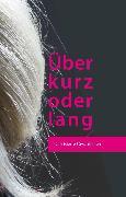 Cover-Bild zu Pelny, Marion: Über kurz oder lang (eBook)