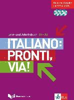 Cover-Bild zu Italiano: Pronti, via!. Lehr- und Arbeitsbuch mit 3 Audio-CD's. A1-A2