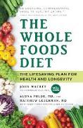 Cover-Bild zu Mackey, John: The Whole Foods Diet (eBook)