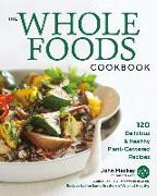 Cover-Bild zu Mackey, John: The Whole Foods Cookbook (eBook)