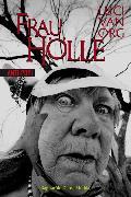 Cover-Bild zu Org, Luci van: Frau Hölle (eBook)