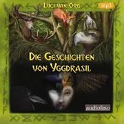 Cover-Bild zu van Org, Luci: Die Geschichten von Yggdrasil