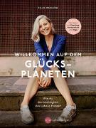 Cover-Bild zu Mahlow, Silja: Willkommen auf dem Glücksplaneten