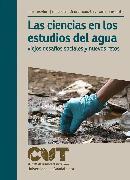 Cover-Bild zu Medina, Martha Georgina Orozco: Las ciencias en los estudios del agua (eBook)