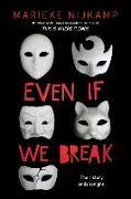 Cover-Bild zu Nijkamp, Marieke: Even If We Break