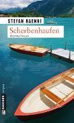 Cover-Bild zu Haenni, Stefan: Scherbenhaufen