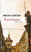 Cover-Bild zu Schnyder, Marijke: Racheläuten