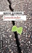 Cover-Bild zu Richmann, Marcus: Januskinder