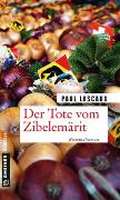 Cover-Bild zu Lascaux, Paul: Der Tote vom Zibelemärit