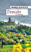 Cover-Bild zu Schneider, Harald: Festakt (eBook)