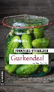 Cover-Bild zu Steinhauer, Franziska: Gurkendeal (eBook)