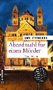 Cover-Bild zu Ittensohn, Uwe: Abendmahl für einen Mörder (eBook)