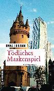 Cover-Bild zu Johann, Anna: Tödliches Maskenspiel (eBook)