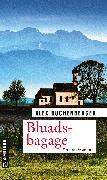 Cover-Bild zu Buchenberger, Alex: Bluadsbagage (eBook)
