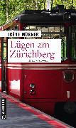 Cover-Bild zu Mürner, Irène: Lügen am Zürichberg (eBook)