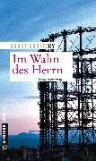 Cover-Bild zu Bosetzky, Horst (-ky): Im Wahn des Herrn (eBook)