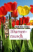 Cover-Bild zu Bomm, Manfred: Blumenrausch (eBook)
