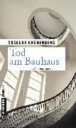 Cover-Bild zu Kronenberg, Susanne: Tod am Bauhaus (eBook)
