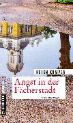 Cover-Bild zu Kampen, Helen: Angst in der Fächerstadt (eBook)