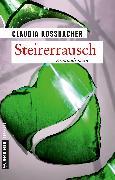 Cover-Bild zu Rossbacher, Claudia: Steirerrausch (eBook)