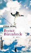 Cover-Bild zu Haenni, Stefan: Berner Bärendreck (eBook)