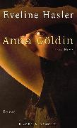 Cover-Bild zu Hasler, Eveline: Anna Göldin. Letzte Hexe (eBook)