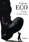 Cover-Bild zu Contra el fascismo / Eternal Fascism