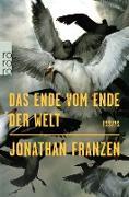 Cover-Bild zu Franzen, Jonathan: Das Ende vom Ende der Welt (eBook)