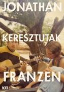 Cover-Bild zu Franzen, Jonathan: Keresztutak I-II (eBook)