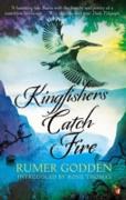 Cover-Bild zu Godden, Rumer: Kingfishers Catch Fire (eBook)