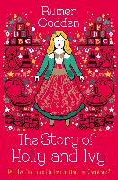 Cover-Bild zu Godden, Rumer: The Story of Holly and Ivy (eBook)