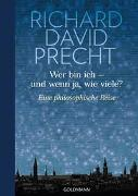 Cover-Bild zu Precht, Richard David: Wer bin ich - und wenn ja wie viele?