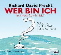 Cover-Bild zu Precht, Richard David: Wer bin ich - und wenn ja wie viele? (Audio Download)