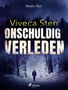 Cover-Bild zu Onschuldig verleden (eBook) von Viveca Sten, Sten