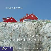 Cover-Bild zu Tödliche Nachbarschaft (Audio Download) von Sten, Viveca