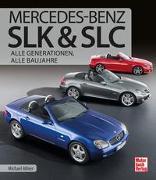 Cover-Bild zu Allner, Michael: Mercedes-Benz SLK & SLC