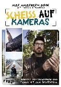 Cover-Bild zu eBook Scheiß auf Kameras