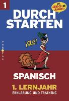 Cover-Bild zu Durchstarten Spanisch. 1. Lernjahr. Coachingbuch. Erklärung und Training
