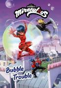 Cover-Bild zu Miraculous: Bubble Trouble (eBook)
