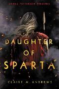 Cover-Bild zu Andrews, Claire: Daughter of Sparta (eBook)