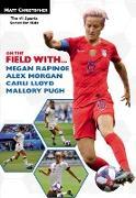 Cover-Bild zu Christopher, Matt: On the Field with...Megan Rapinoe, Alex Morgan, Carli Lloyd, and Mallory Pugh (eBook)