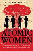 Cover-Bild zu Montillo, Roseanne: Atomic Women (eBook)