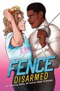 Cover-Bild zu Rees Brennan, Sarah: Fence: Disarmed (eBook)