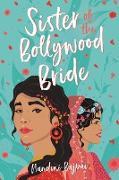 Cover-Bild zu Bajpai, Nandini: Sister of the Bollywood Bride (eBook)